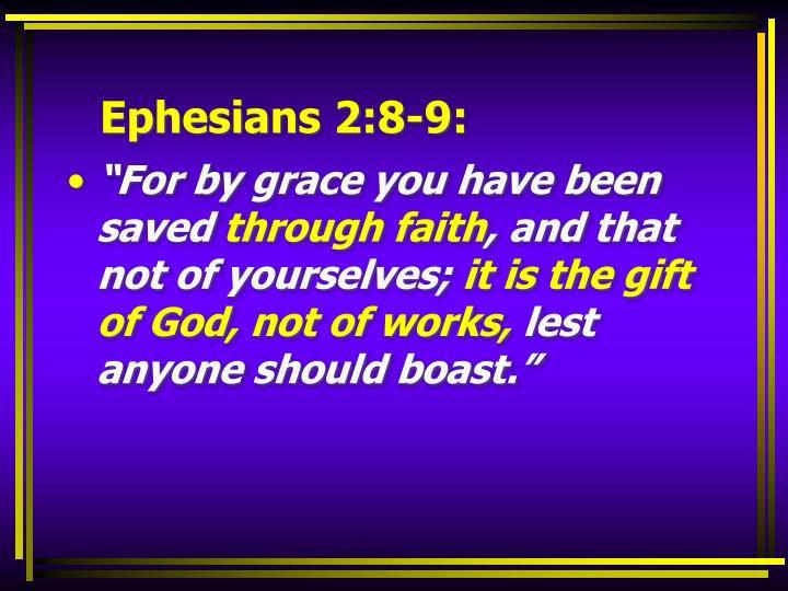 Ephesians 2:8-9: