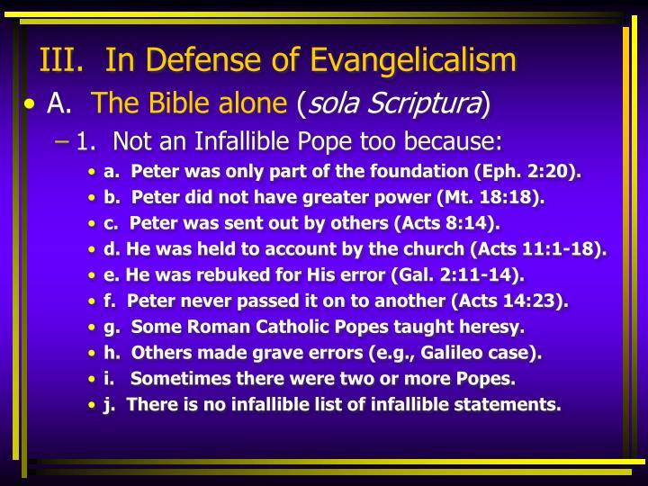 III.  In Defense of Evangelicalism