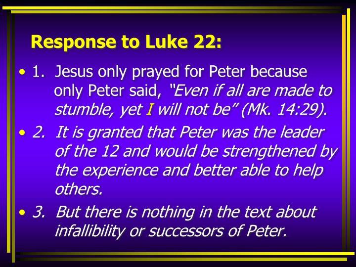 Response to Luke 22: