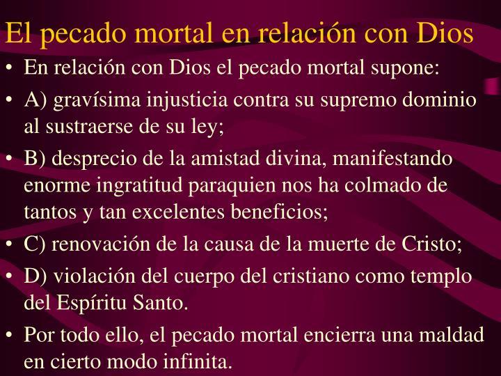 El pecado mortal en relación con Dios