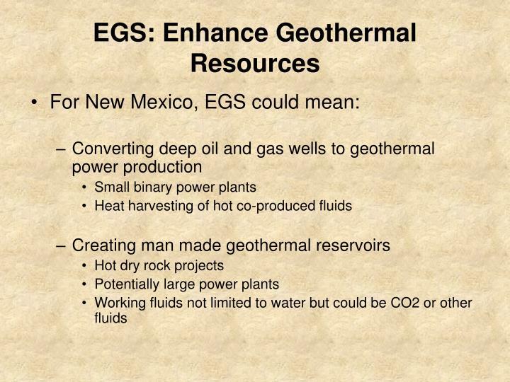 EGS: Enhance Geothermal Resources