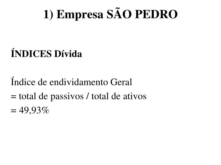 1) Empresa SÃO PEDRO
