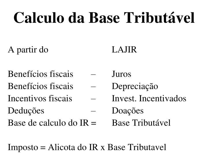Calculo da Base Tributável