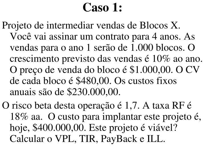 Caso 1: