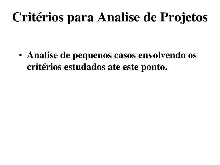 Critérios para Analise de Projetos