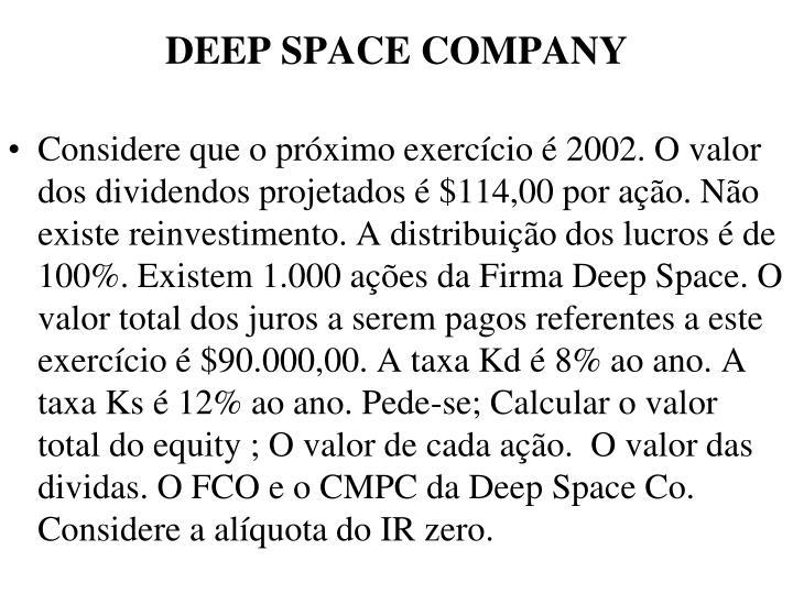 DEEP SPACE COMPANY