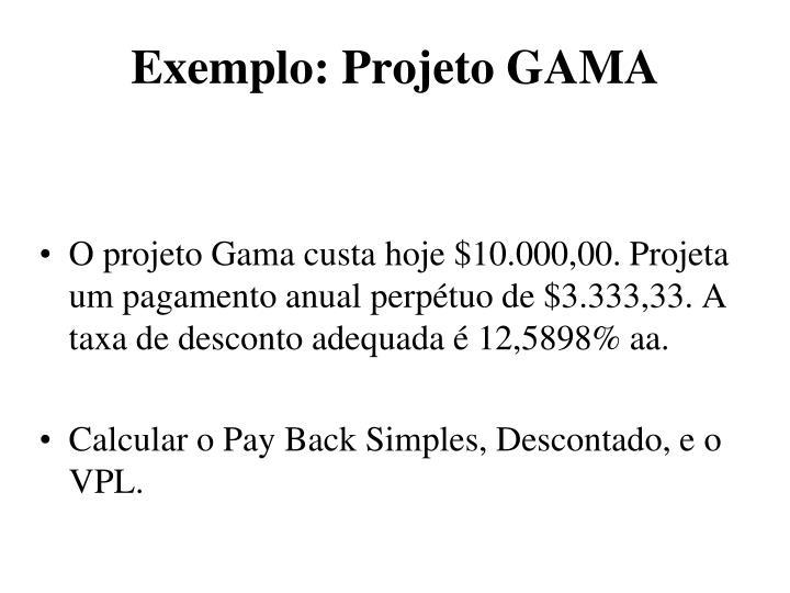 Exemplo: Projeto GAMA