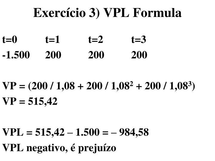 Exercício 3) VPL Formula