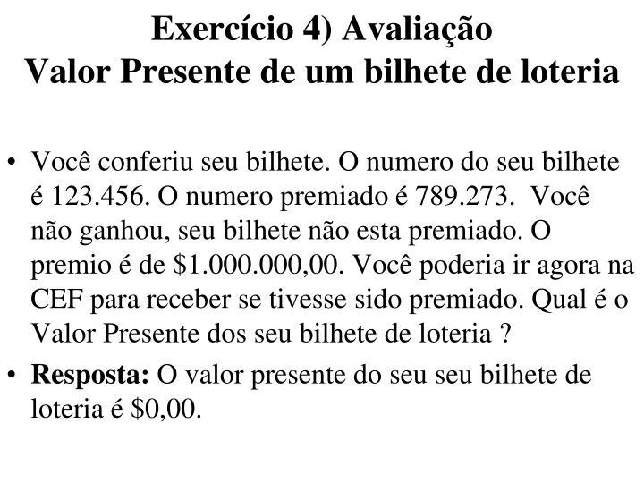 Exercício 4) Avaliação