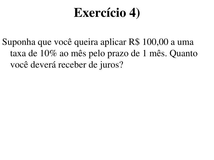 Exercício 4)
