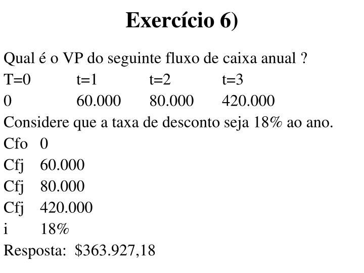 Exercício 6)