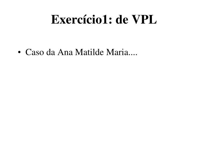 Exercício1: de VPL
