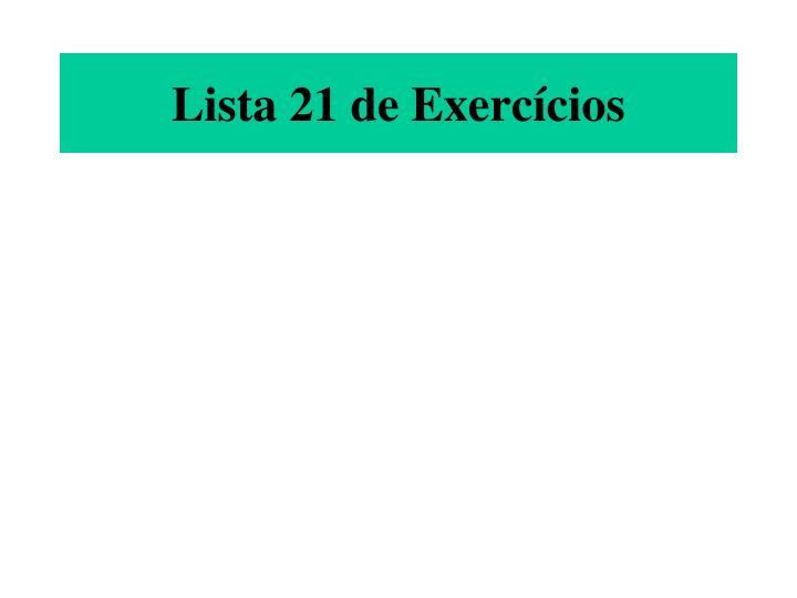 Lista 21 de Exercícios