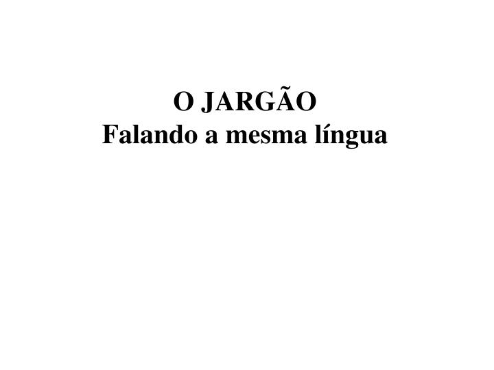 O JARGÃO