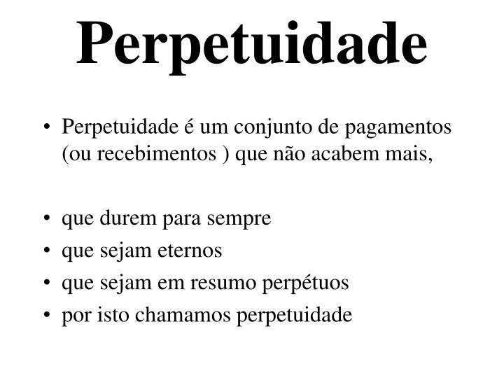 Perpetuidade