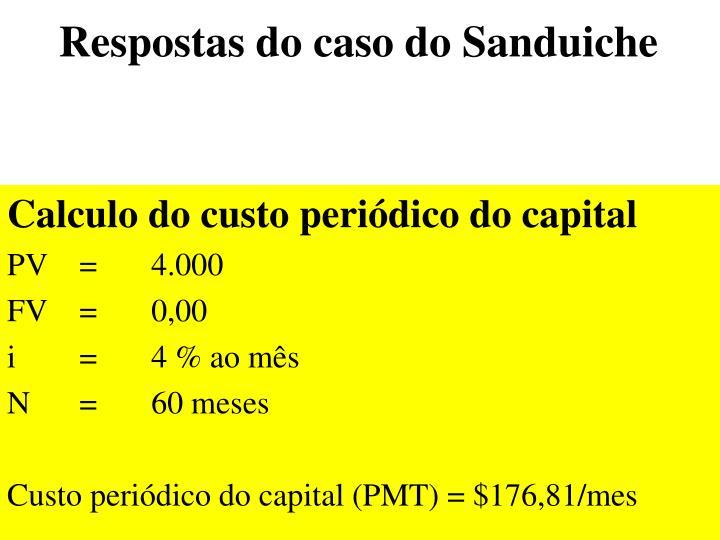 Respostas do caso do Sanduiche