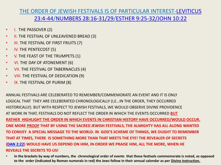 THE ORDER OF JEWISH FESTIVALS IS OF PARTICULAR INTEREST-