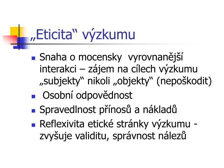 """""""Eticita"""" výzkumu"""