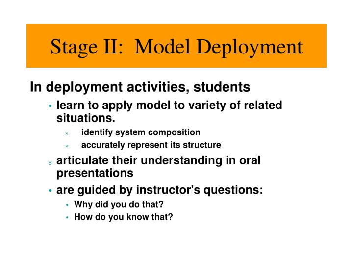 Stage II:  Model Deployment