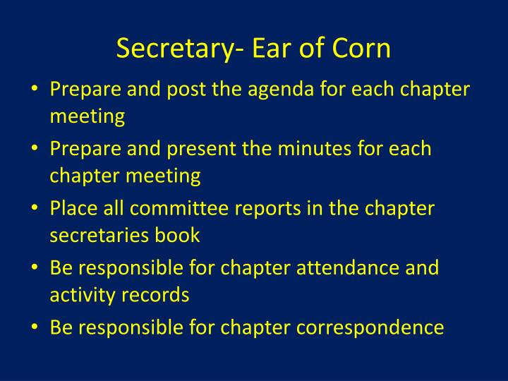 Secretary- Ear of Corn