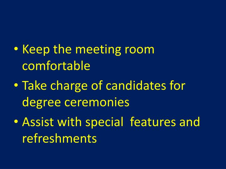 Keep the meeting room comfortable