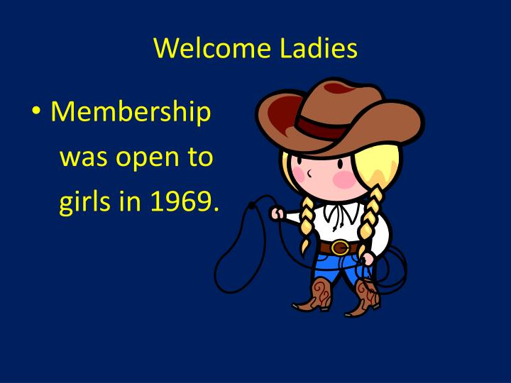 Welcome Ladies
