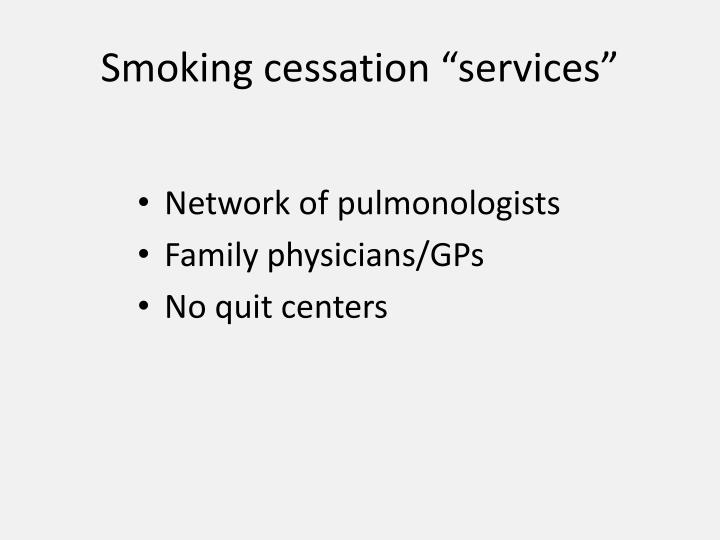 "Smoking cessation ""services"""