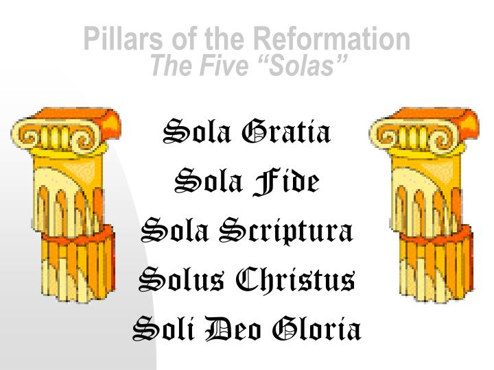 Pillars of the Reformation