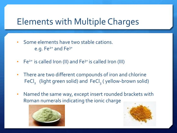 Elements with Multiple Charges