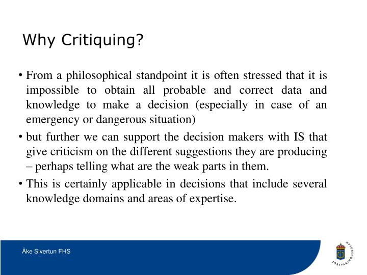 Why Critiquing?