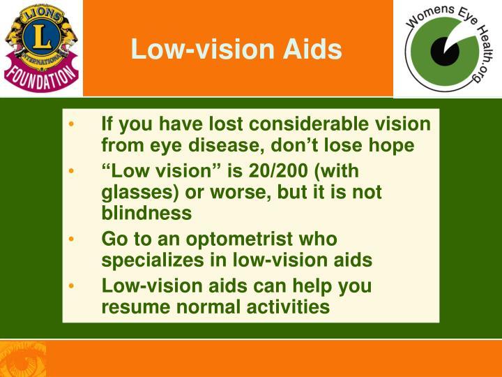 Low-vision Aids