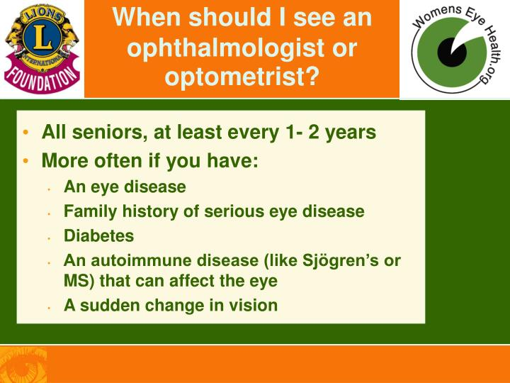 When should I see an ophthalmologist or