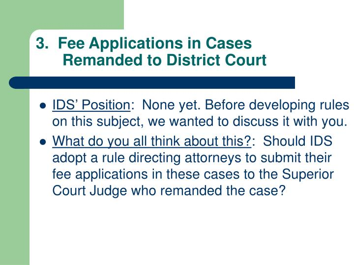 3.  Fee Applications in Cases