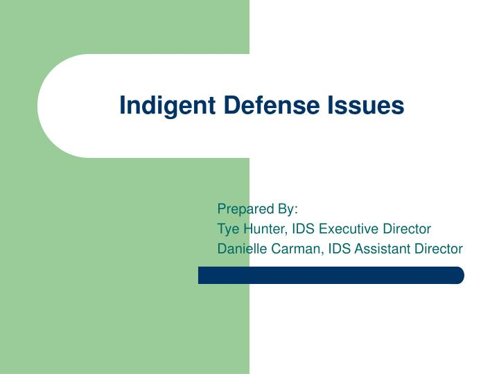 Indigent defense issues