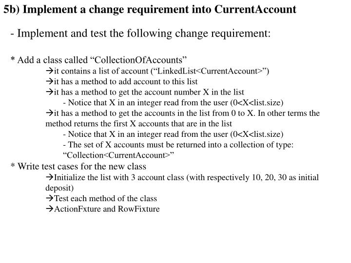 5b) Implement a change requirement into CurrentAccount