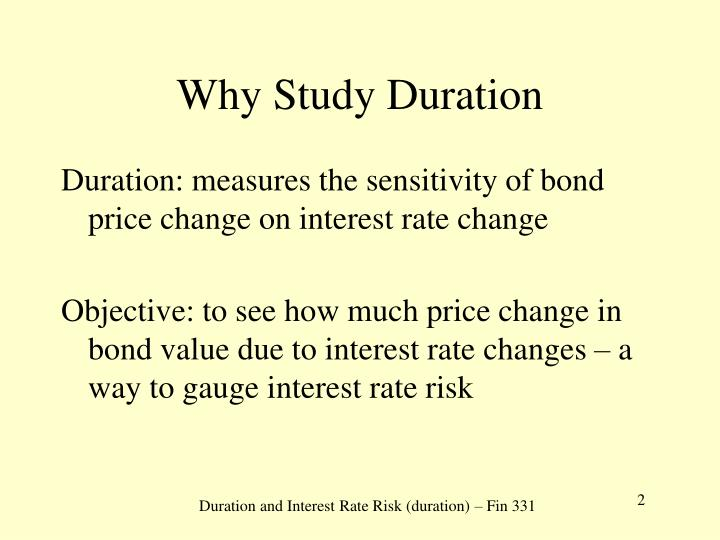 Why study duration