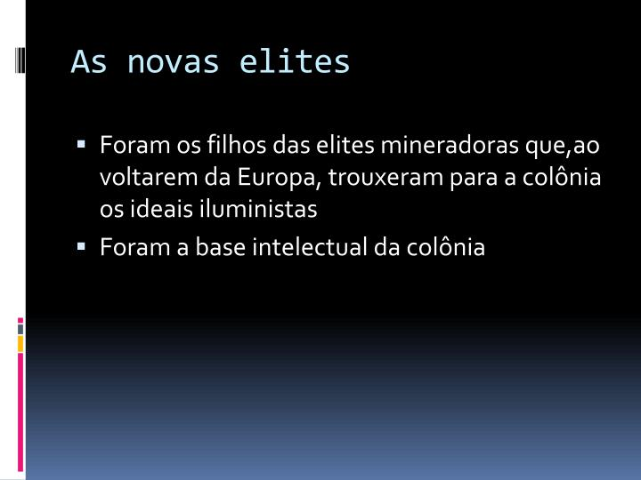 As novas elites