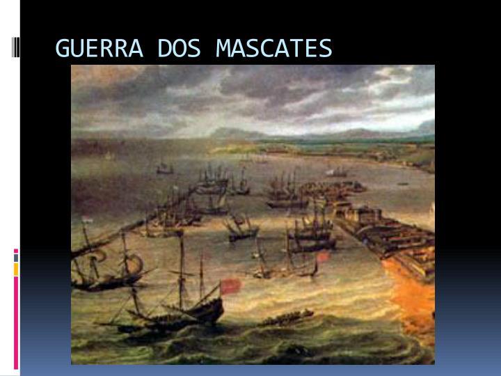 GUERRA DOS MASCATES