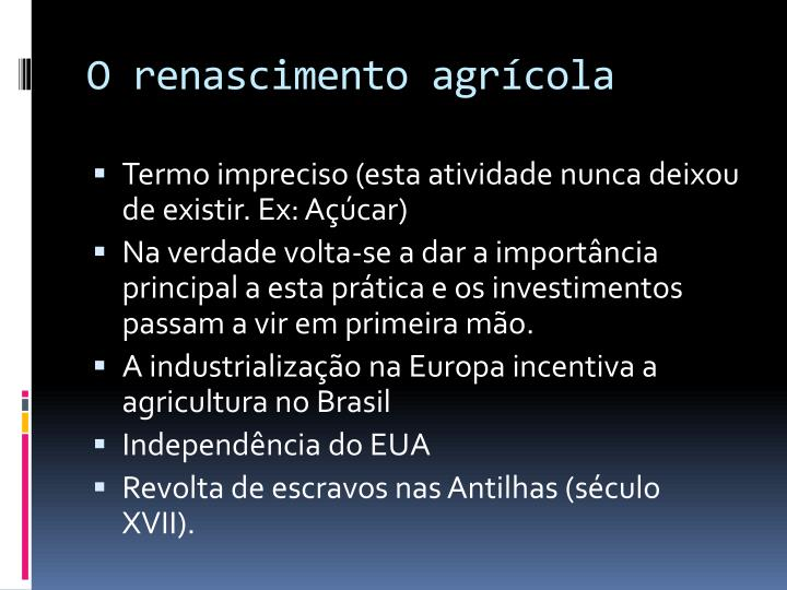 O renascimento agrícola