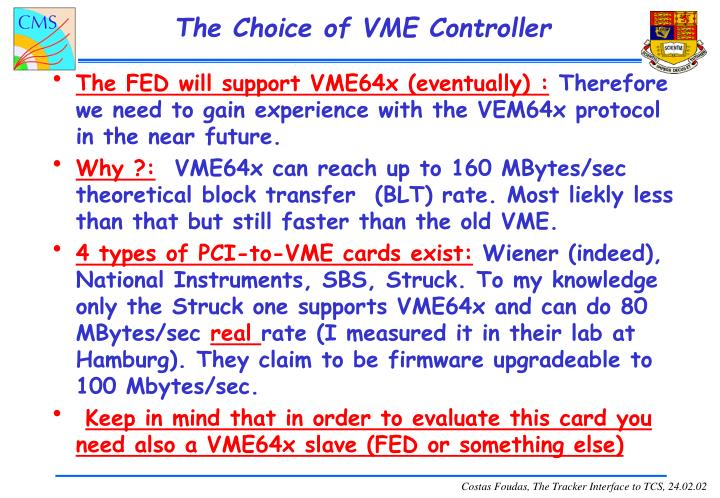 The Choice of VME Controller