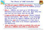 the choice of vme controller
