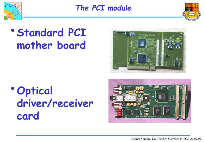 The PCI module