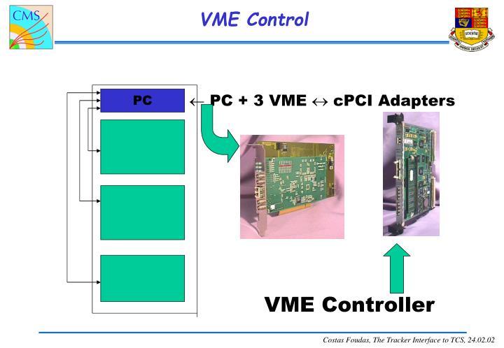 VME Control