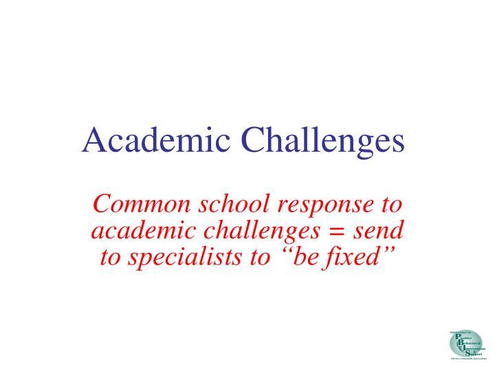 Academic Challenges