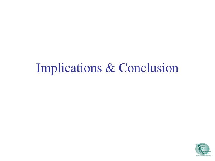 Implications & Conclusion