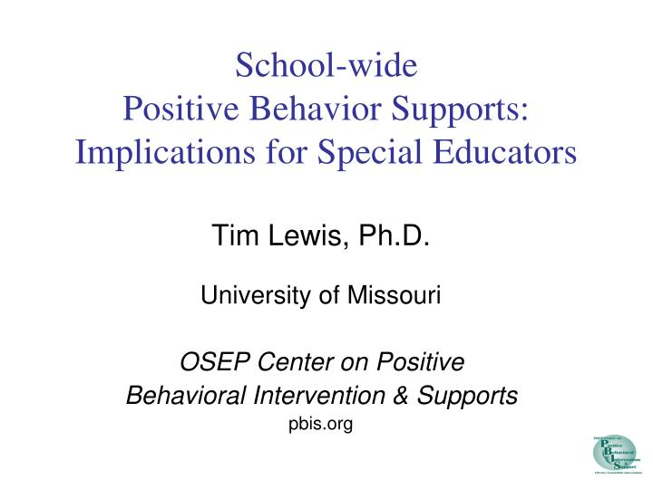 School wide positive behavior supports implications for special educators