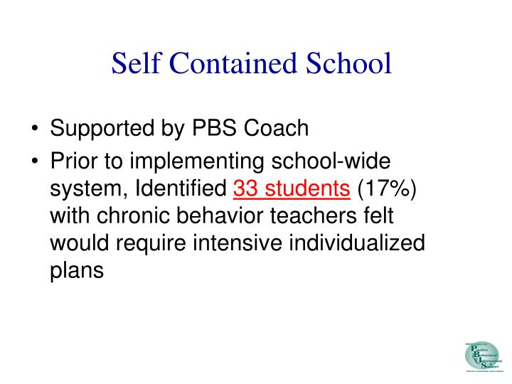 Self Contained School