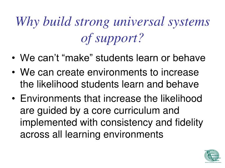 Why build strong universal systems of support?