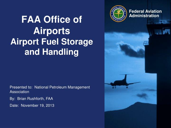 Faa office of airports airport fuel storage and handling