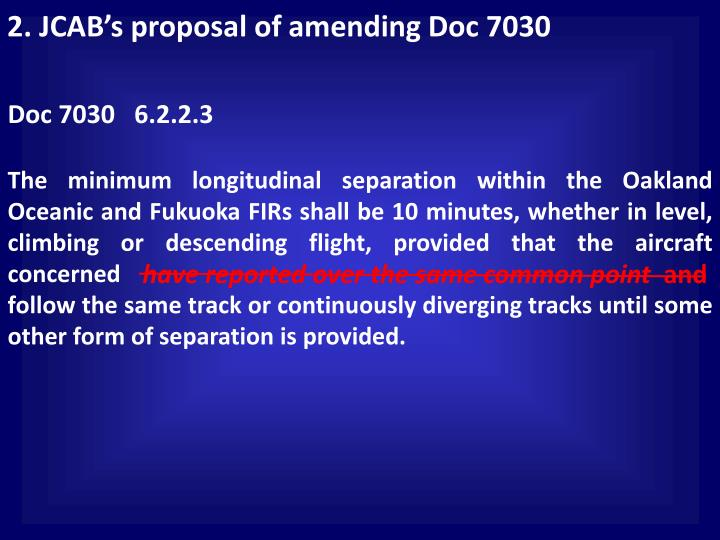 2. JCAB's proposal of amending Doc 7030